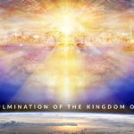 The Culmination of the Kingdom of God